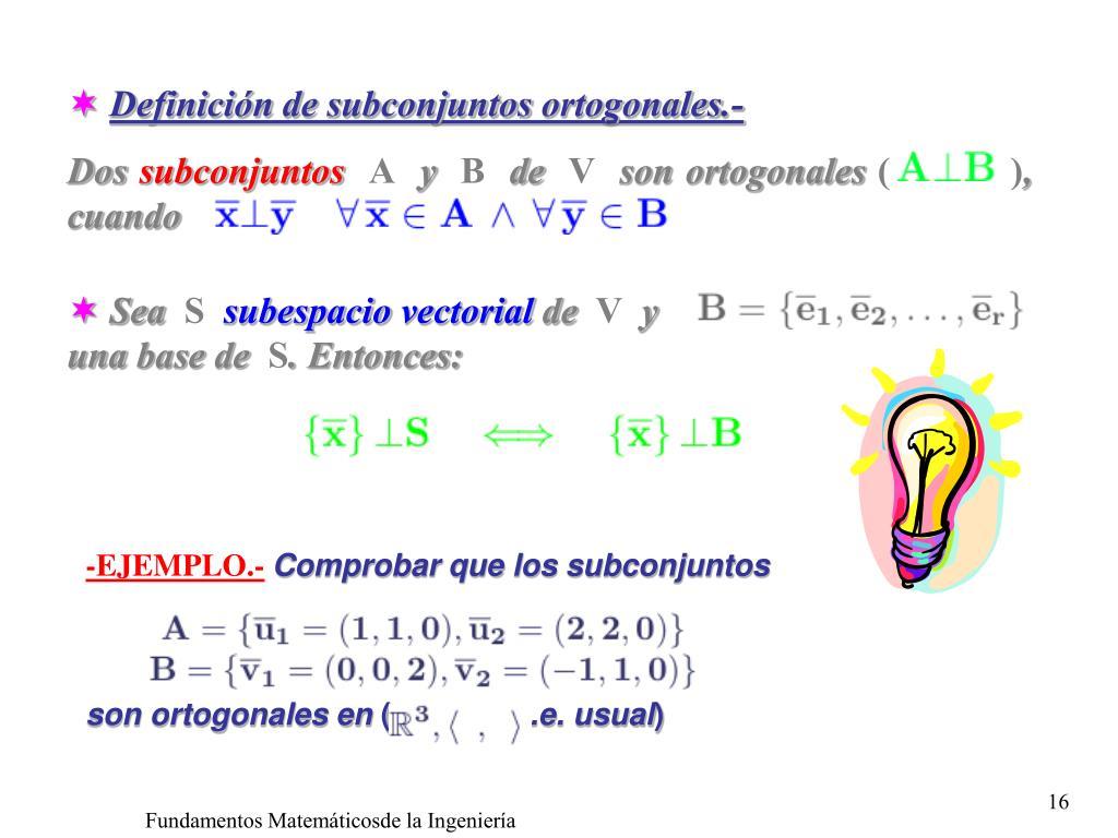 Definición de subconjuntos ortogonales.-