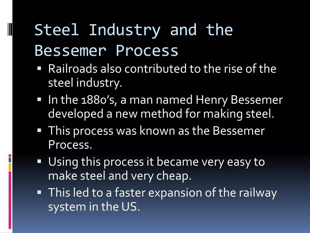 Steel Industry and the Bessemer Process