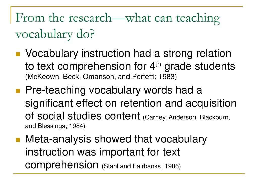 From the research—what can teaching vocabulary do?