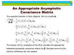 an appropriate asymptotic covariance matrix