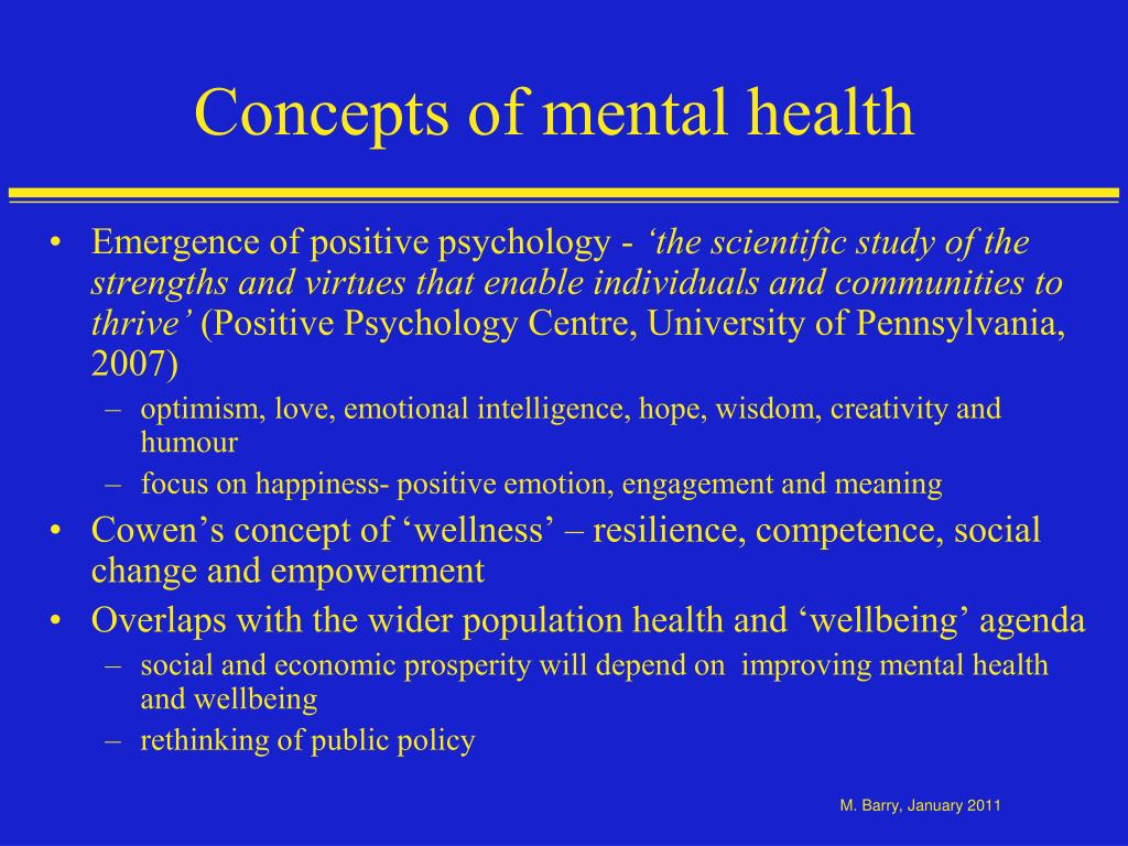 the definition and concepts of mental health Concept of health - authorstream concepts of health : definition of health dimensions positive health spectrum of health determinants of health indicators of.