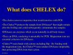 what does chelex do