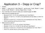application 3 depp or crap