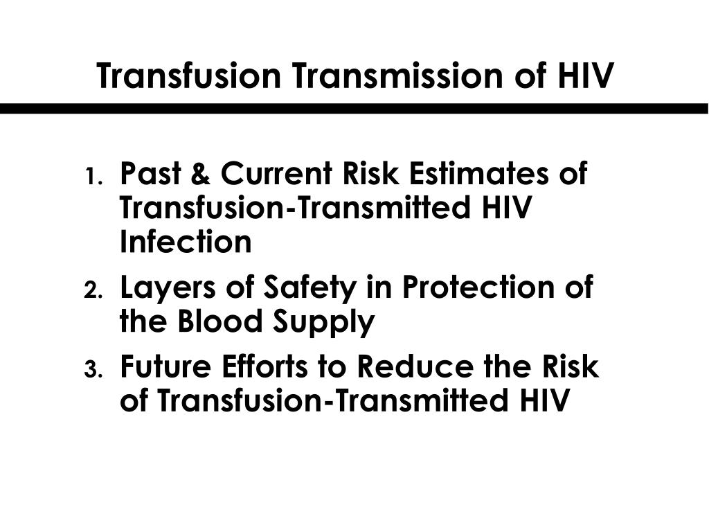 transfusion transmission of hiv