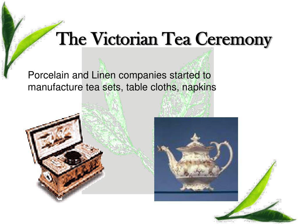 The Victorian Tea Ceremony