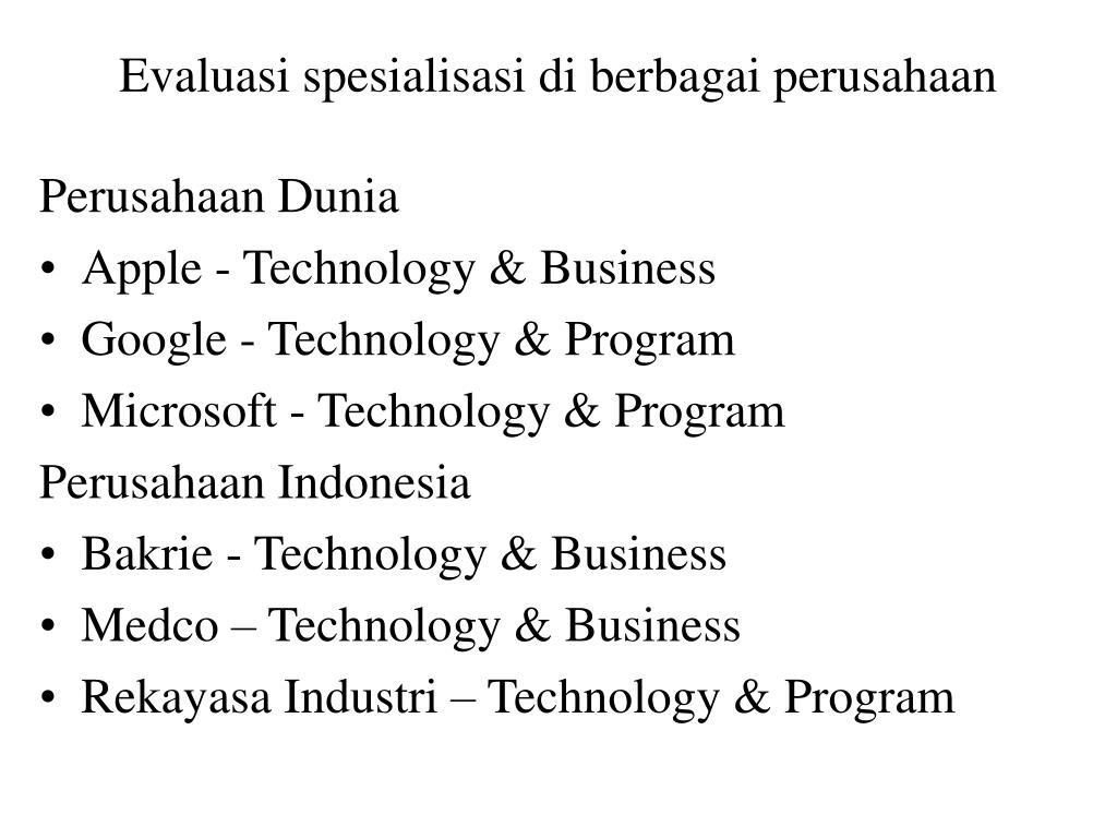 Evaluasi spesialisasi di berbagai perusahaan