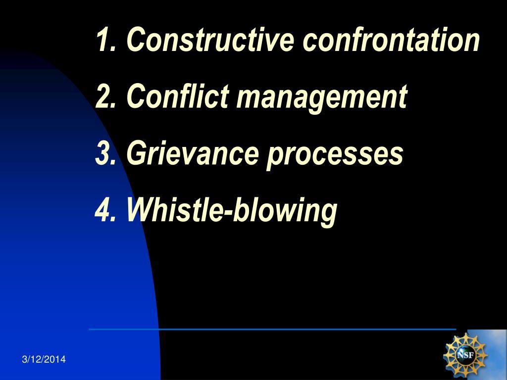 1. Constructive confrontation