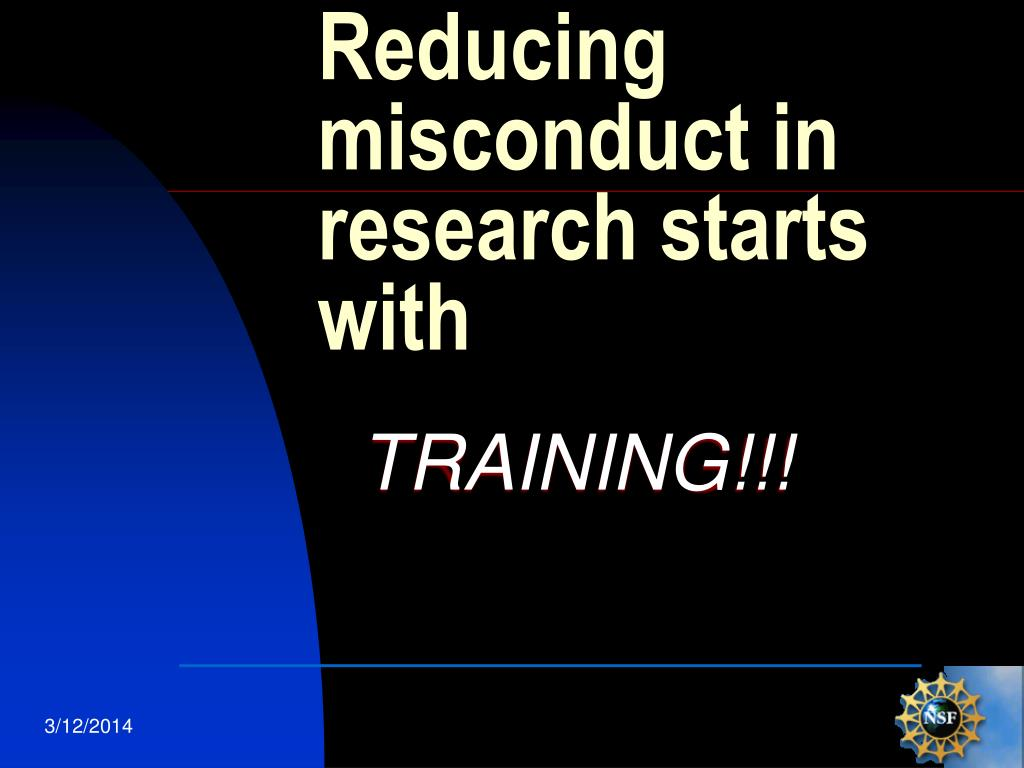 Reducing misconduct in research starts with