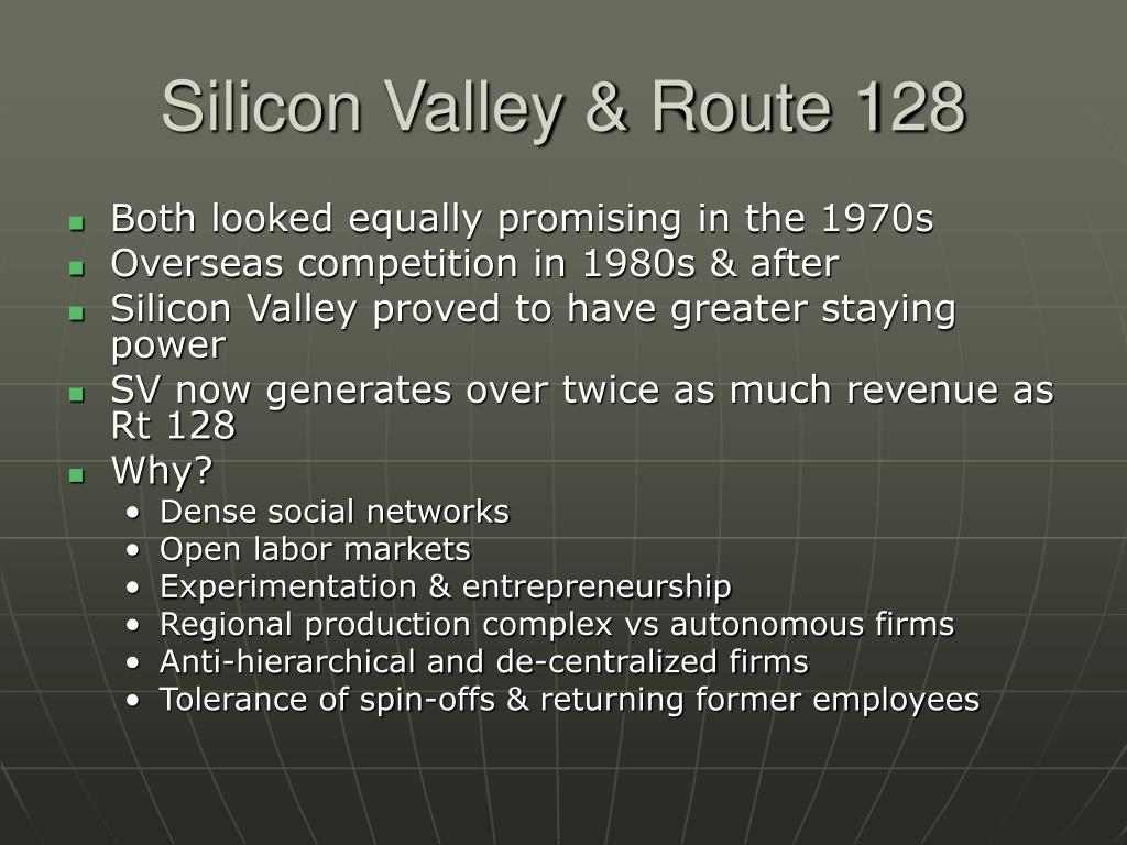 Silicon Valley & Route 128