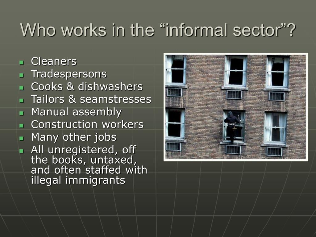 """Who works in the """"informal sector""""?"""