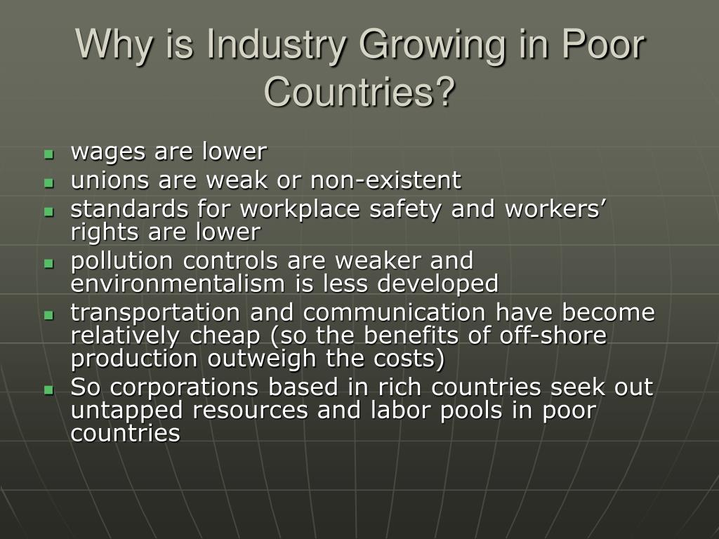 Why is Industry Growing in Poor Countries?