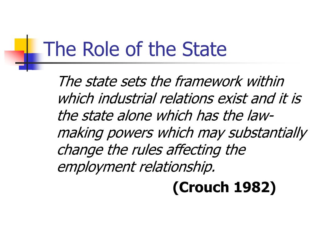 The Role of the State