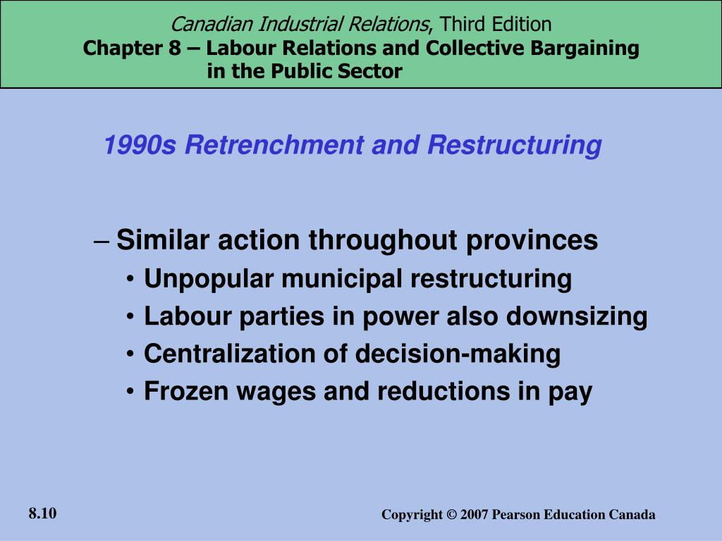 1990s Retrenchment and Restructuring