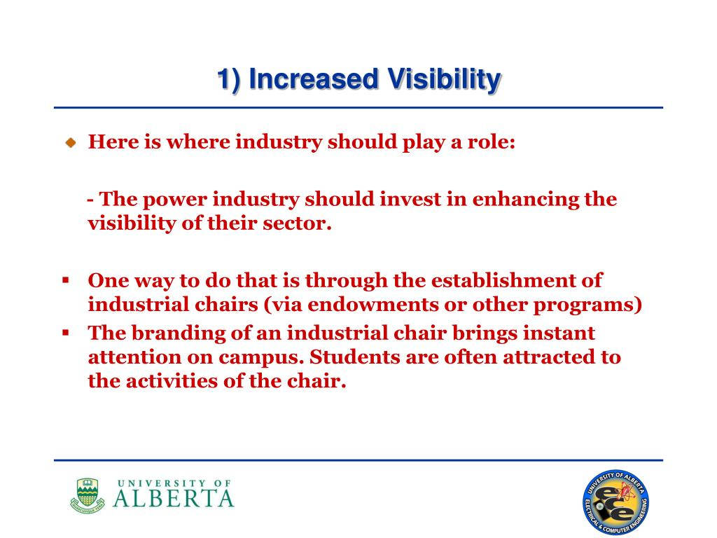 1) Increased Visibility