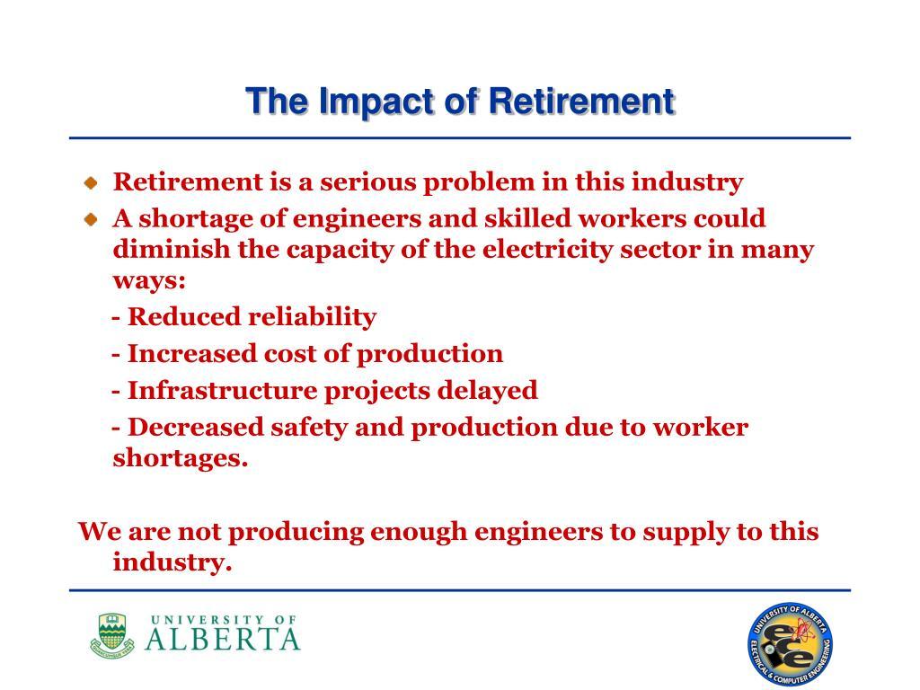The Impact of Retirement
