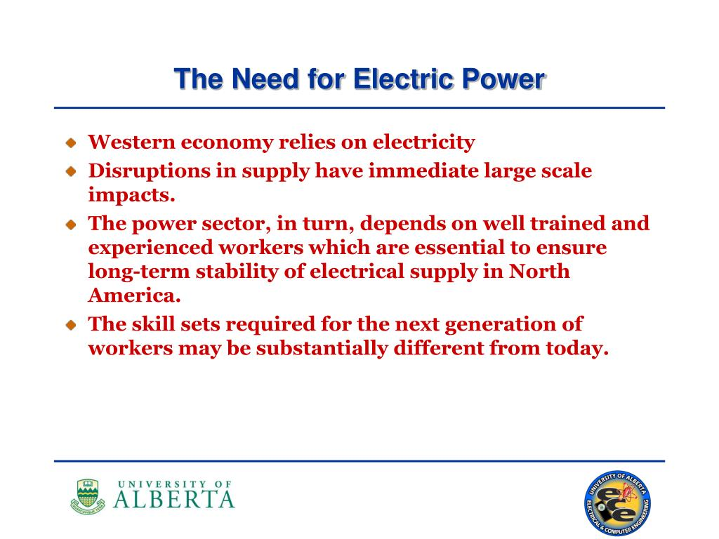 The Need for Electric Power