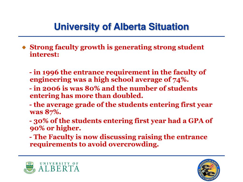 University of Alberta Situation