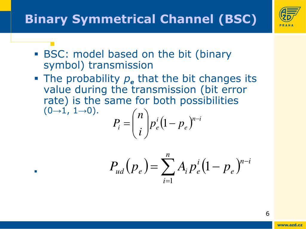 Binary Symmetric