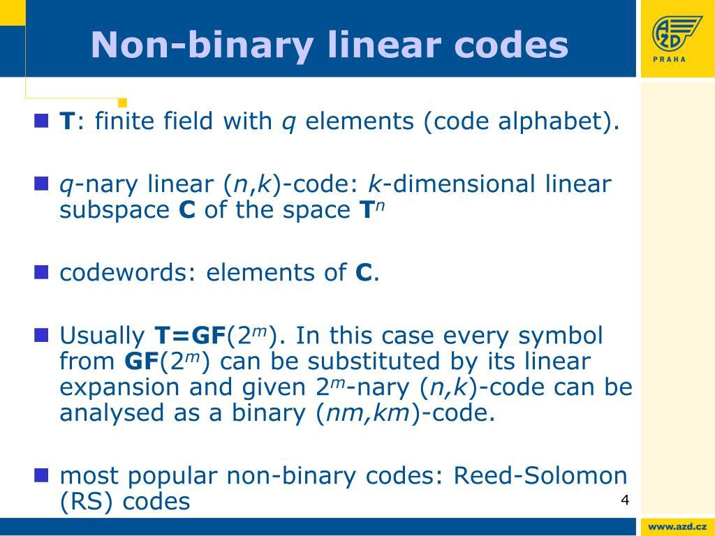 Non-binary linear codes