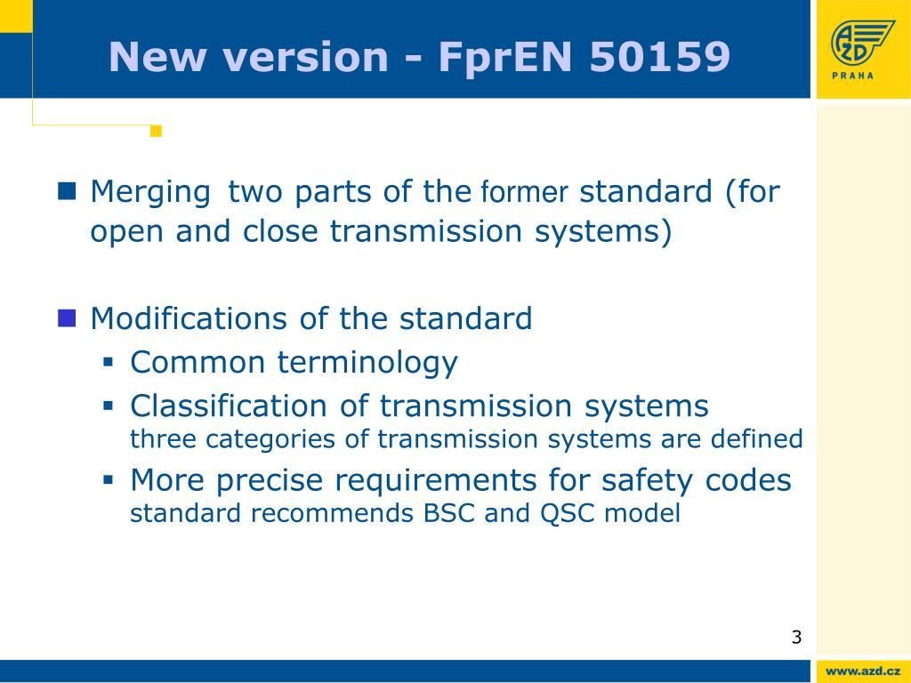 New version - FprEN 50159