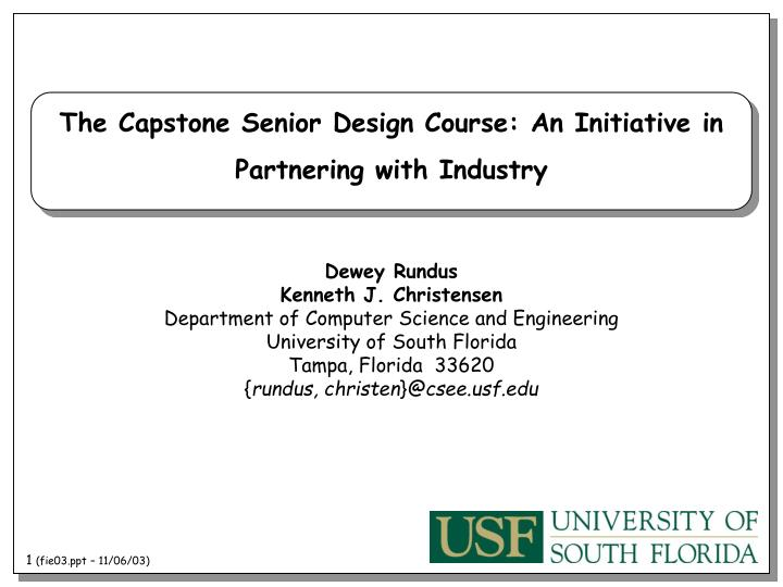 The Capstone Senior Design Course: An Initiative in