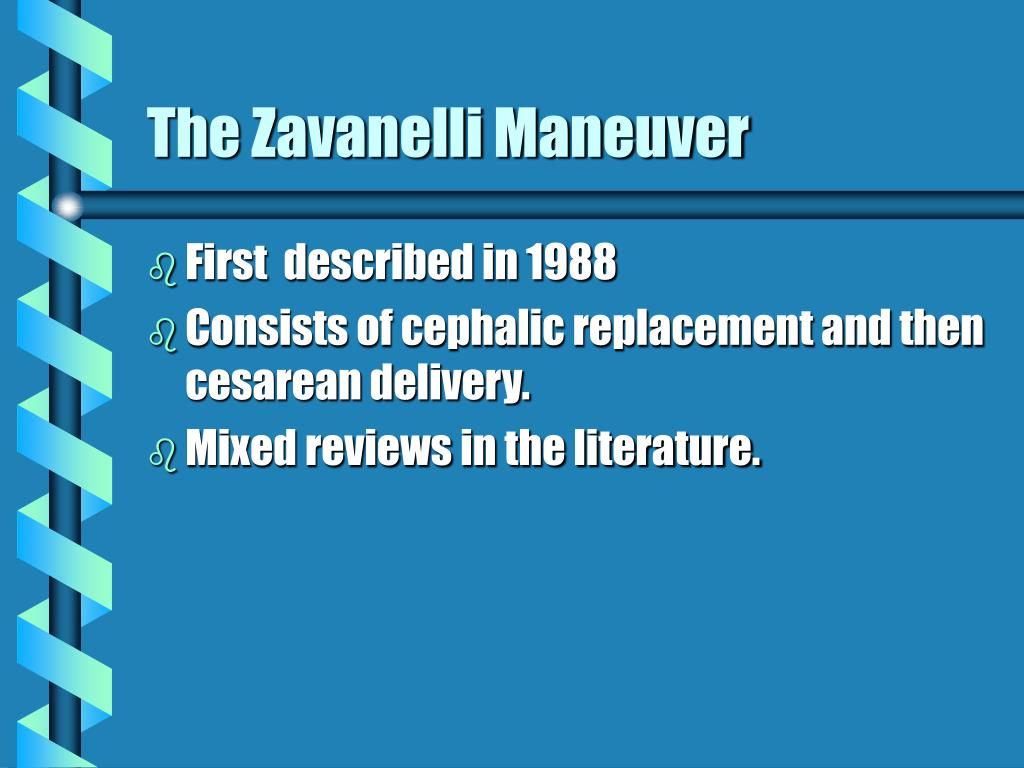 The Zavanelli Maneuver
