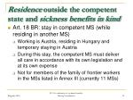 residence outside the competent state and sickness benefits in kind10