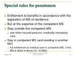special rules for pensioners18