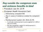 stay outside the competent state and sickness benefits in kind