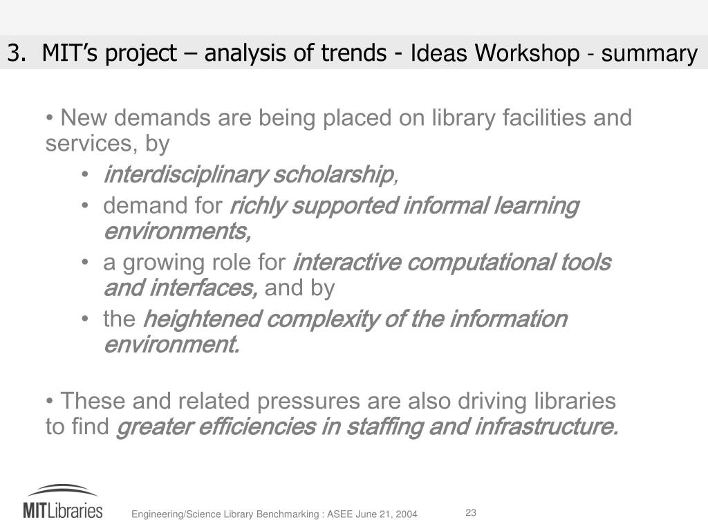 New demands are being placed on library facilities and services, by