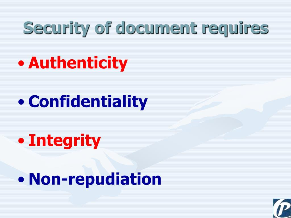 Security of document requires