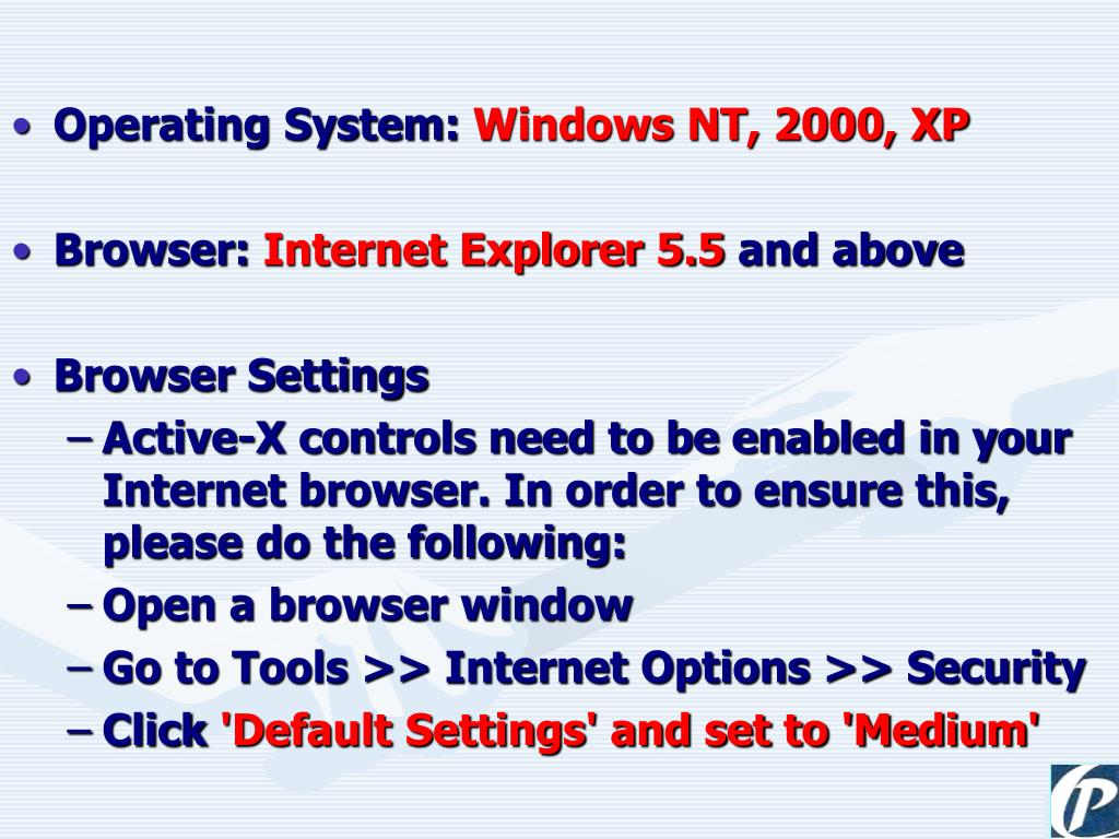 Operating System: