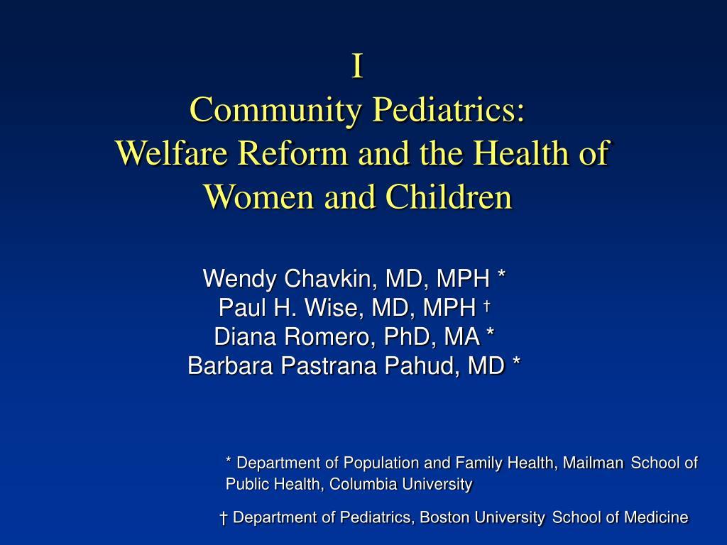 i community pediatrics welfare reform and the health of women and children