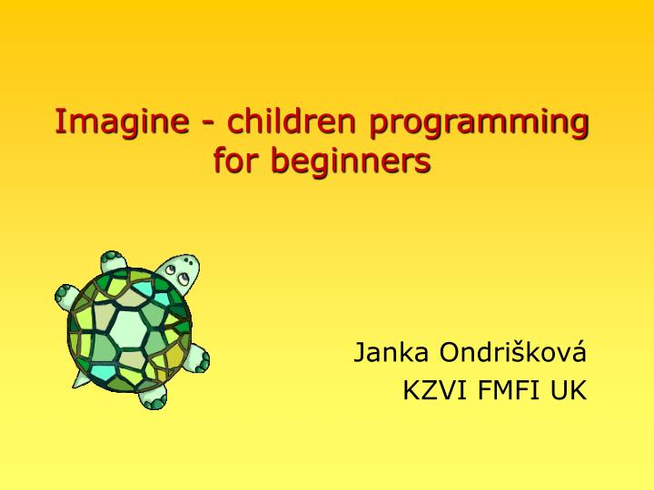 Imagine children programming for beginners