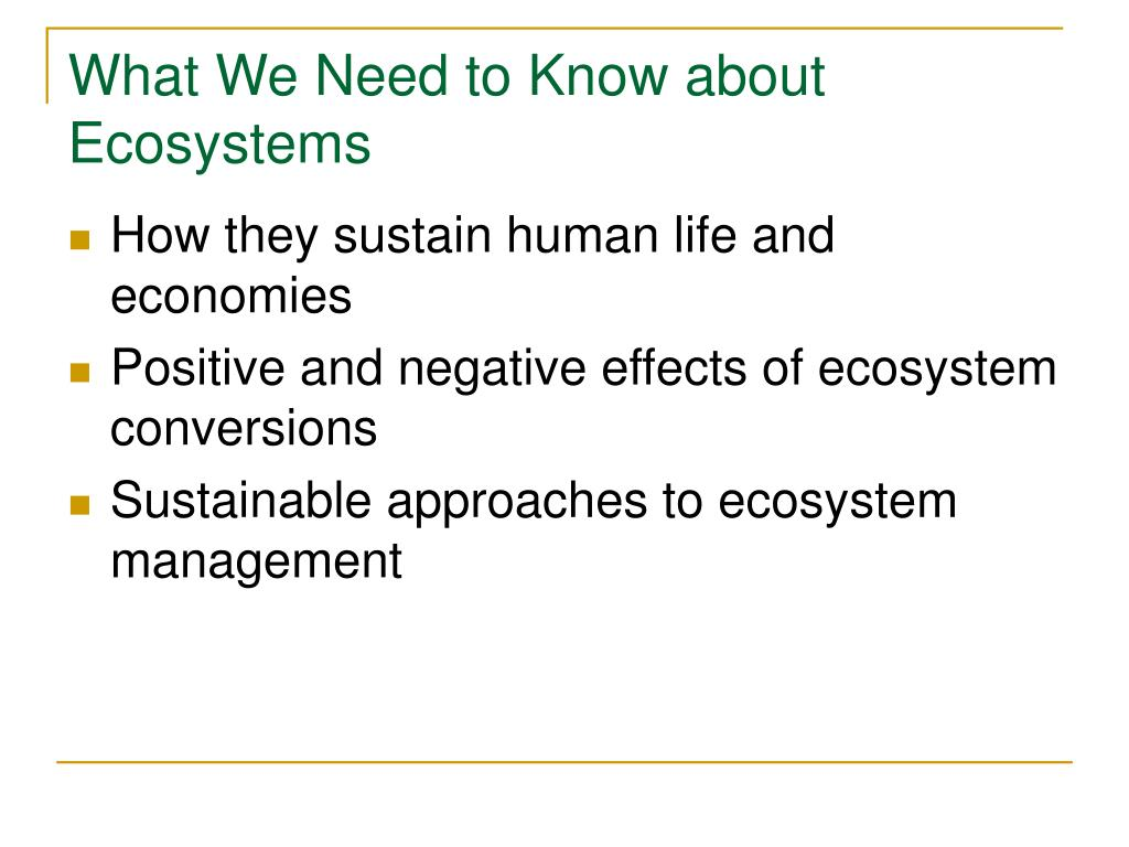 What We Need to Know about Ecosystems