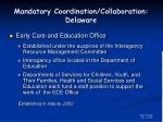 mandatory coordination collaboration delaware12