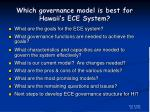 which governance model is best for hawaii s ece system