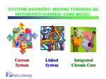 systems barriers moving towards an integrated chronic care model