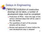 delays in engineering38