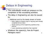 delays in engineering41