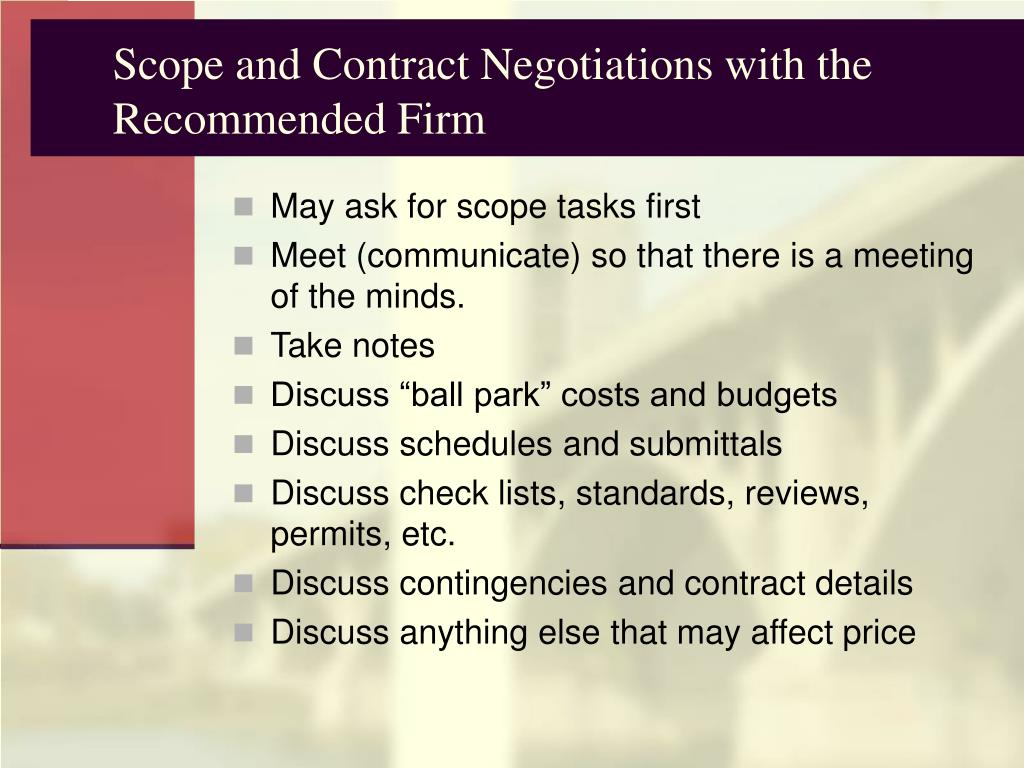 Scope and Contract Negotiations with the Recommended Firm