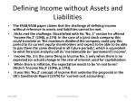 defining income without assets and liabilities