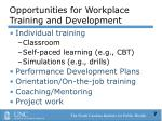 opportunities for workplace training and development