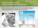 healthcare reform and the behavioral health safety net overview
