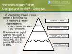 national healthcare reform strategies and the mh su safety net16