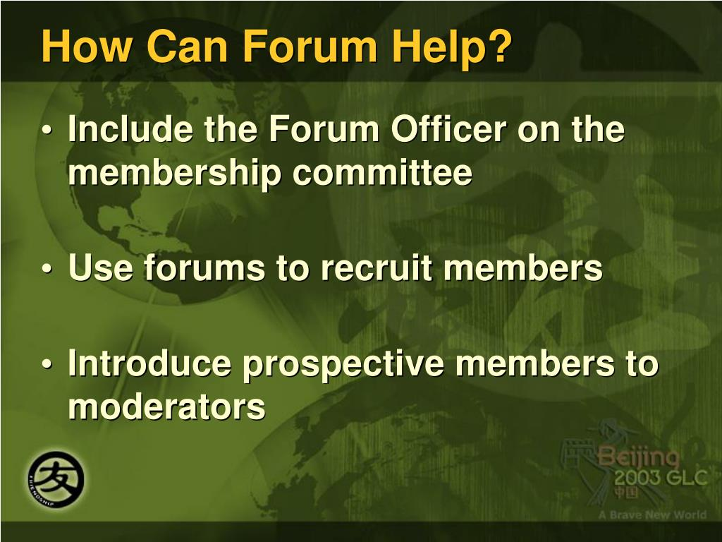 How Can Forum Help?