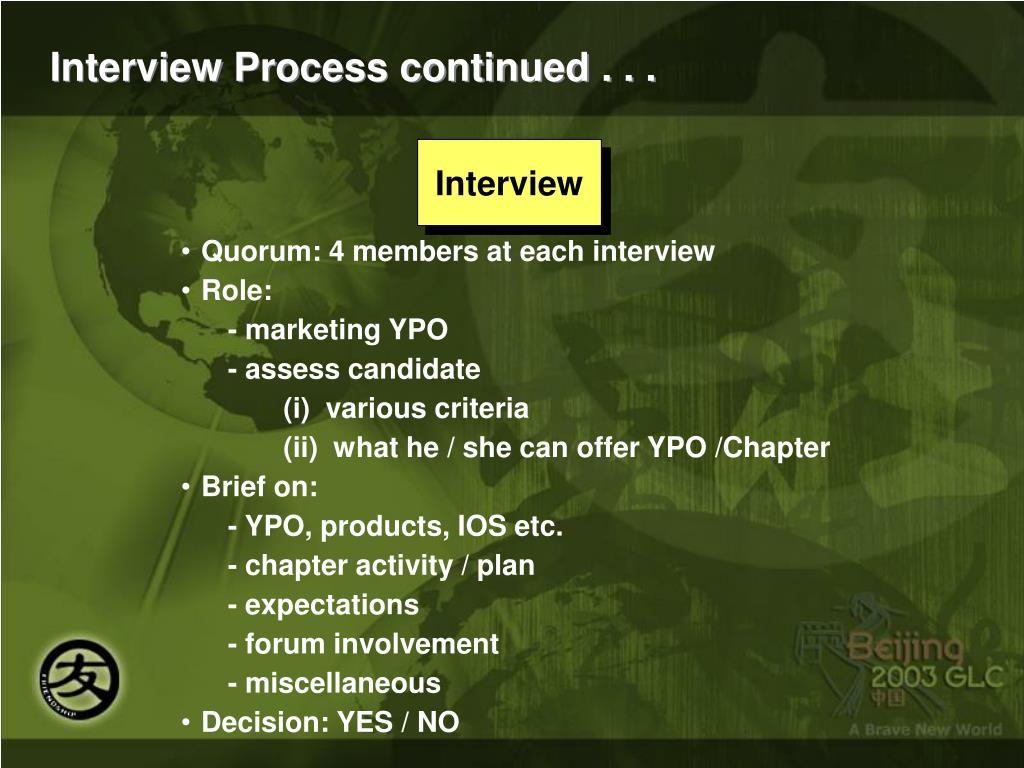 Interview Process continued . . .