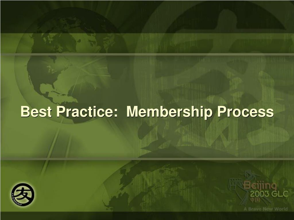 Best Practice:  Membership Process