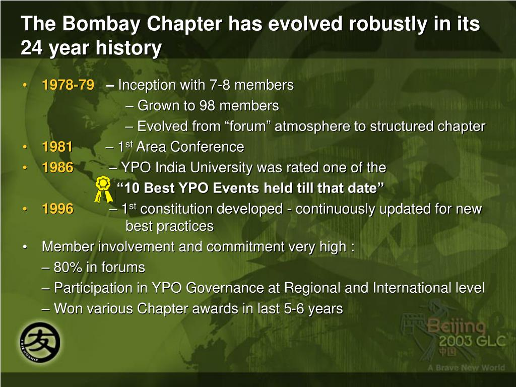 The Bombay Chapter has evolved robustly in its