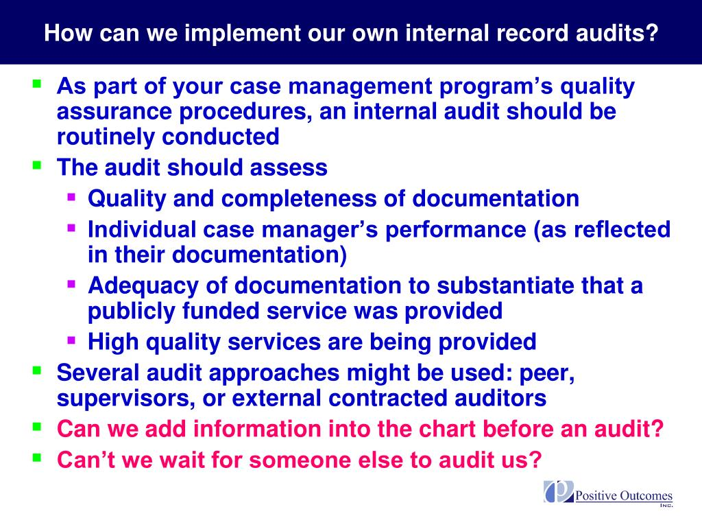 How can we implement our own internal record audits?